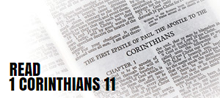 Read 1 Corinthians 11 (The Headcovering Passage)
