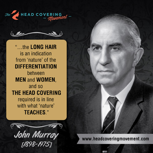 John Murray Head Covering Quote #1