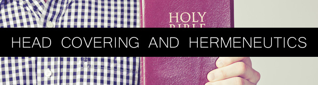 "Head Covering and Hermeneutics (An Excerpt from ""Knowing Scripture"" by R.C. Sproul)"