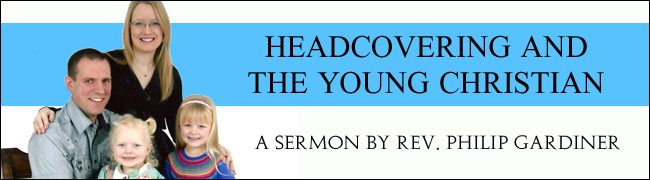 Headcovering and the Young Christian