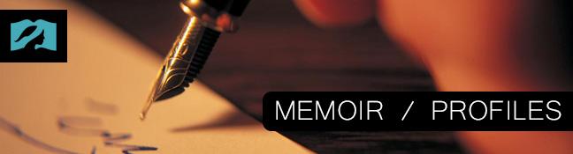 Memoir / Profiles
