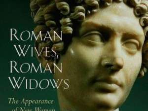 "A Critique of Bruce Winter's ""Roman Wives, Roman Widows"" (Part 1)"