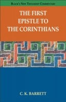 The First Epistle to the Corinthians (Black's New Testament Commentaries)