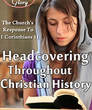 """Headcovering Throughout Christian History"" by David Phillips"