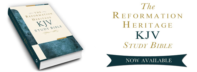 The Reformation Heritage KJV Study Bible