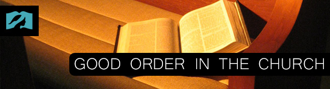 Good Order in the Church