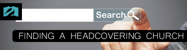 How to Find a Head Covering Church