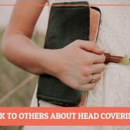 How Do I Talk to Others About Head Covering?
