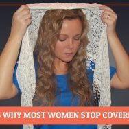 The Reasons Why Most Women Stop Covering